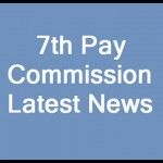 Highlights of Recommendations Of Seventh Central Pay Commission